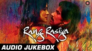 Audio Jukebox - Rang Rasiya