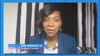 Independent Presidential Candidate Jade Simmons