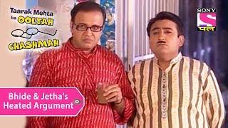 Your Favorite Character | Bhide & Jetha's Heated Argument | Taarak Mehta Ka Ooltah Chashmah