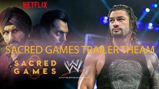 SACRED GAMES 2 - WWE EDITION BY VIVEK RAKHOLIYA
