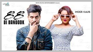 88 Di Bandook || Official Remix || Inder Kaur Ft Singga || Latest Punjabi Song 2020