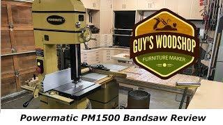Powermatic PM1500 Band Saw Review