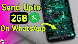 How To Send Large Videos on WhatsApp - 2021