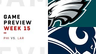 Philadelphia Eagles vs. Los Angeles Rams | Week 15 Game Preview | Move the Sticks