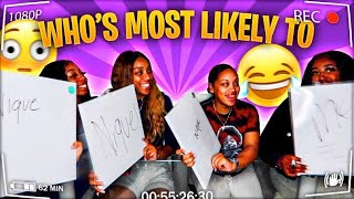 WHO'S MOST LIKELY 👀 | FT. JALIYAH, CHLOE, AND NIQUE