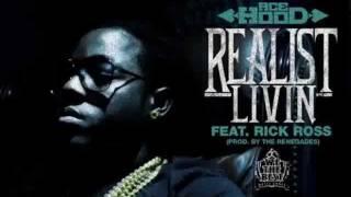 Ace Hood -The Realist Living Feat Rick Ross (Instrumental W Hook)
