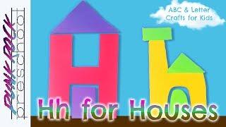 Letter H For Houses | Fun Preschool Crafts For Kids | Best Preschool Activities For Kids