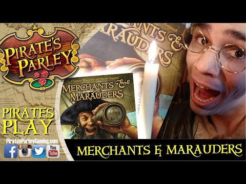 Pirates play Merchants & Marauders