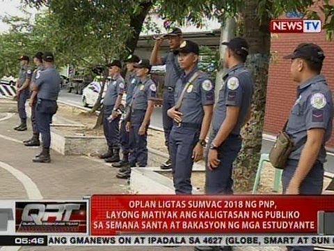 [GMA] QRT: Oplan Ligtas SUMVAC 2018 ng PNP, layong matiyak ang kaligtasan ng publiko