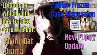 Patrick Frazee Case Discussion & Big Bat Drama