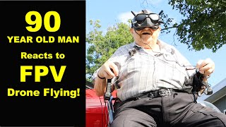 90 Year Old Man reacts to FPV Drone flying for the first time! Classic reaction!