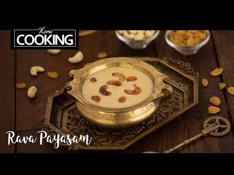 Rava Payasam   Sooji Kheer   Dessert Recipes