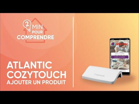 Comment appairer les produits Atlantic avec Cozytouch ?
