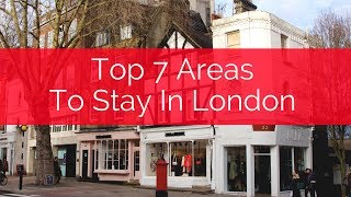 7 Best Areas To Stay In London