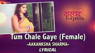 Tum Chale Gaye | Marudhar Express | Kunaal & Tara | Jeet Gannguli | Aakanksha Sharma | Rashmi Virag