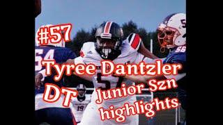 Tyree Dantzler | #57 DT | junior szn highlights