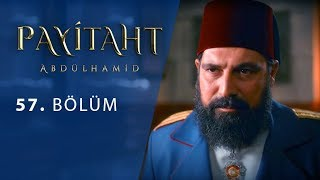 Payitaht Abdulhamid episode 57 with English subtitles Full HD