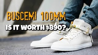 Buscemi 100 MM Review & Unboxing