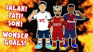 🎯SALAH wonder goal! FATI goal! SON goal!🎯 (Champions League Parody 2019)