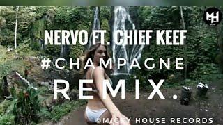 Nervo Ft. Chief Keef  Champagne (LWI2 REMIX)
