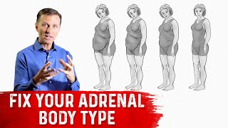 How To Fix Your Adrenal Body Type