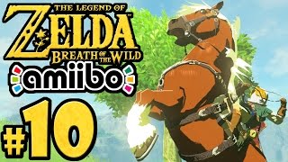 The Legend Of Zelda Breath Of The Wild PART 10 - Switch Gameplay Walkthrough - Epona - Amiibo Items
