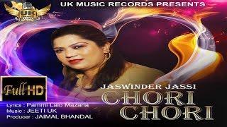Chori Chori  Jaswinder Jassi