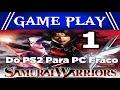 Gameplay Samurai Warriors Jogo Leve Para Pc Fraco