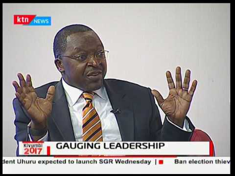 Kivumbi2017: Gauging leadership - Part Two