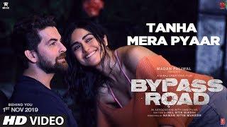 Tanha Mera Pyaar Video | Bypass Road | Neil Nitin Mukesh