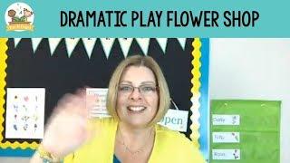 Dramatic Play Flower Shop For Preschool