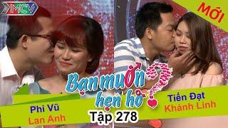 ban-muon-hen-ho-tap-278-full-phi-vu-lan-anh-tien-dat-khanh-linh-110617-%f0%9f%92%98