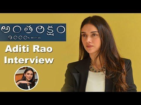 Aditi Rao Hydari Interview About Anthariksham 9000 KMPH