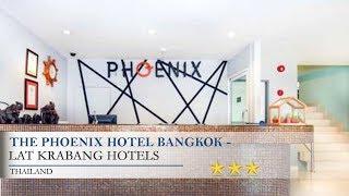 The Phoenix Hotel Bangkok - Suvarnabhumi Airport - Lat Krabang Hotels, Thailand