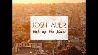 Josh Auer   Something's Different