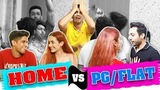 DISCLAIMER: WE DO NOT INTEND TO MAKE FUN OF ANYONE IN THIS VIDEO. THIS IS ONLY FOR ENTERTAINMENT PURPOSE.  THIS VIDEO IS A COMPARISON BETWEEN THE PEOPLE STAYING WITH PARENTS AND THE ONES LIVING IN A PG OR FLAT. IN THIS VIDEO WE HAVE SHOWN WHAT ALL SITUATIONS PEOPLE FACE WHEN THEY ARE LIVING IN FLAT VS HOUSE.  BLOOPERS DEKHO :   Subscribe  https://www.youtube.com/channel/UCsSZ...    Vlog Channel-  https://www.youtube.com/channel/UCqEt...    Facebook.  https://www.facebook.com/Realshitvideos    Instagram-  @RealSHlT_Vines  https://www.instagram.com/realshit_vi...     Personal Instagram:   Shubham Gandhi-  https://instagram.com/theshubhamgandh...  Piyush Gurjar -  https://instagram.com/thepiyushgurjar...   Deepak Chauhan -  https://instagram.com/thedeepakchauha...   PRODUCED BY- RealSHIT   CAST-  SHUBHAM GANDHI, PIYUSH GURJAR, DEEPAK CHAUHAN , TANVI CHILLAR, REA MEHTA DIRECTOR- Team RealSHlT & NIKHIL RAJVANSHI   CINEMATOGRAPHER-  NIKHIL RAJVANSHI   WRITERS- TEAM RealSHIT  EDITOR- HONEY & TEAM RealSHIT