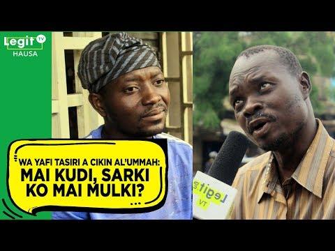 Wa yafi tasiri a cikin al'umma: Mai kudi, Sarki ko mai mulki? | Legit TV Hausa