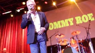 "TOMMY ROE-(LIVE VIDEO CLIP)- ""SWEET PEA""(LYRICS)"