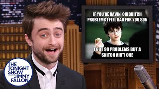 Jimmy gives Daniel Radcliffe a chance to react to some popular Harry Potter memes, and The Lifespan of a Fact star reveals how he's going to manage Fantasy football leagues while doing Sunday performances on Broadway.  Subscribe NOW to The Tonight Show Starring Jimmy Fallon: http://bit.ly/1nwT1aN  Watch The Tonight Show Starring Jimmy Fallon Weeknights 11:35/10:35c Get more Jimmy Fallon:  Follow Jimmy: http://Twitter.com/JimmyFallon Like Jimmy: https://Facebook.com/JimmyFallon  Get more The Tonight Show Starring Jimmy Fallon:  Follow The Tonight Show: http://Twitter.com/FallonTonight Like The Tonight Show: https://Facebook.com/FallonTonight The Tonight Show Tumblr: http://fallontonight.tumblr.com/  Get more NBC:  NBC YouTube: http://bit.ly/1dM1qBH Like NBC: http://Facebook.com/NBC Follow NBC: http://Twitter.com/NBC NBC Tumblr: http://nbctv.tumblr.com/ NBC Google+: https://plus.google.com/+NBC/posts  The Tonight Show Starring Jimmy Fallon features hilarious highlights from the show including: comedy sketches, music parodies, celebrity interviews, ridiculous games, and, of course, Jimmy's Thank You Notes and hashtags! You'll also find behind the scenes videos and other great web exclusives.  Daniel Radcliffe Reacts to Harry Potter Memes http://www.youtube.com/fallontonight  #FallonTonight #DanielRadcliffe #JimmyFallon