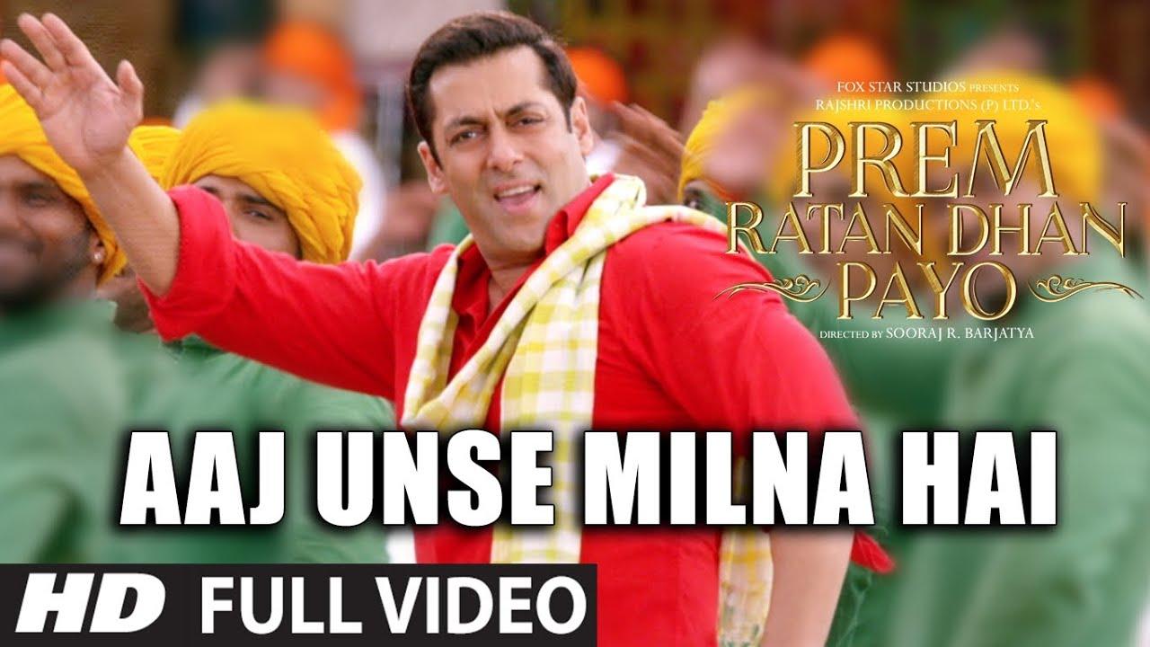 AAJ UNSE MILNA HAI Full Song | PREM RATAN DHAN PAYO SONGS 2015 | Salman Khan, Sonam Kapoor - SHAAN, CHORUS Lyrics in hindi
