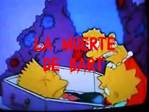Creepypasta- Dead Bart »la Muerte de Bart» Y El Capitulo Perdido (Loquendo)