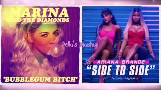 'Bubblegum Bitch' vs. 'Side To Side' - Marina & The Diamonds vs. Ariana Grande (Mashup!)
