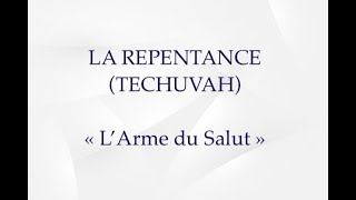 LA REPENTANCE L'ARME DU SALUT