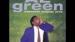 Al Green - Greatest Gospel Hits - 11 Everything's Gonna Be Alright