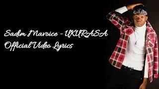 Sadim Mavoice   UKURASA (Official Video Lyrics)