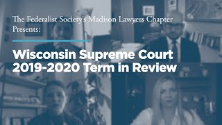 Click to play: Wisconsin Supreme Court 2019-2020 Term in Review