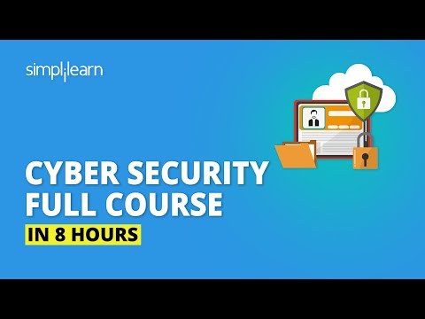 Cyber Security Full Course - Learn Cyber Security In 8 Hours | Cyber Security Training |Simplilearn