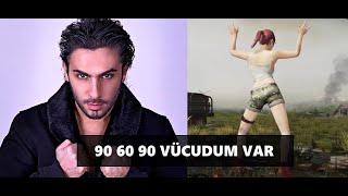90 60 90 VÜCUDUM VAR [PUBG]