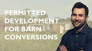 Permitted Development For Barn Conversions  - Part Q
