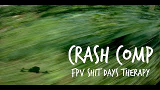 #5Packs/Day | Learn To Fly FPV | #2 Shit Days